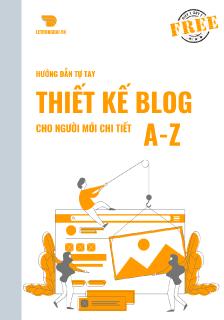 Huong Dan Thiet Ke Blog Chi Tiet A Z