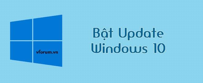 Cách bật tắt Windows Update trên Windows 10 mới nhất 2020
