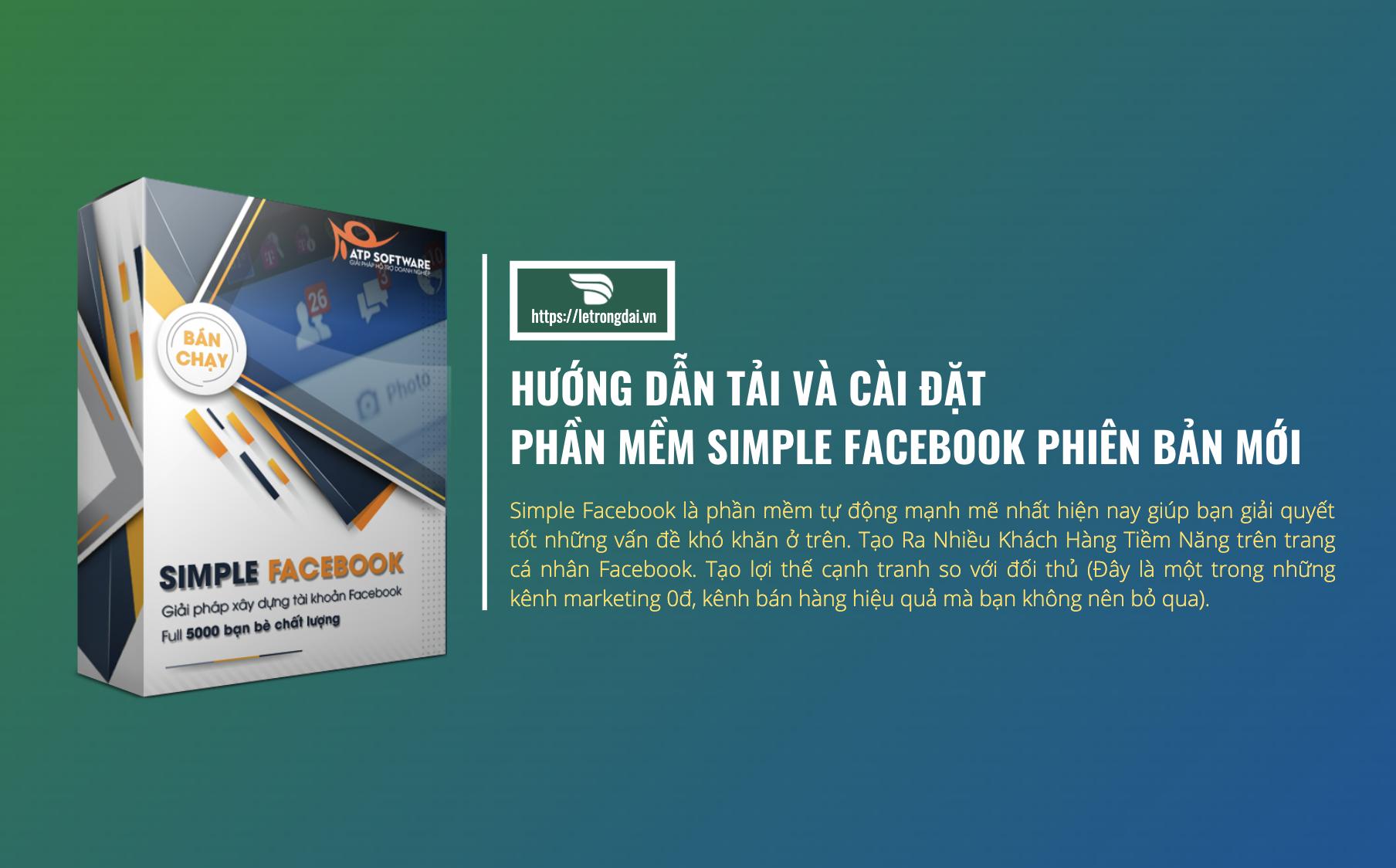 Hướng Dẫn Tải Và Cài đựt Phần Mềm Simple Facebook
