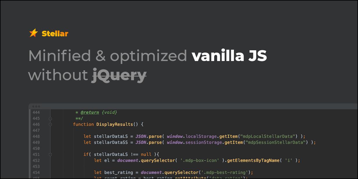 JS vanilla được tối giản hóa và tối ưu hóa mà không cần jQuery