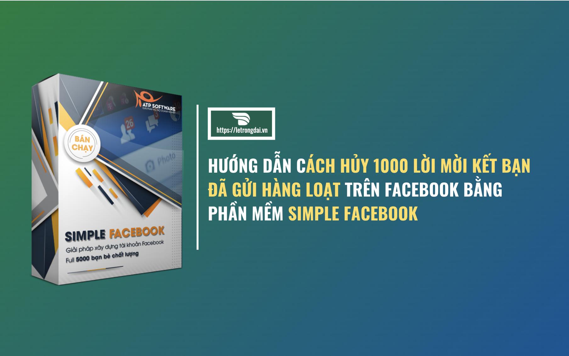 Cách Hủy 1000 Lời Mời Kết Bạn Hàng Loạt Trên Facebook 2020