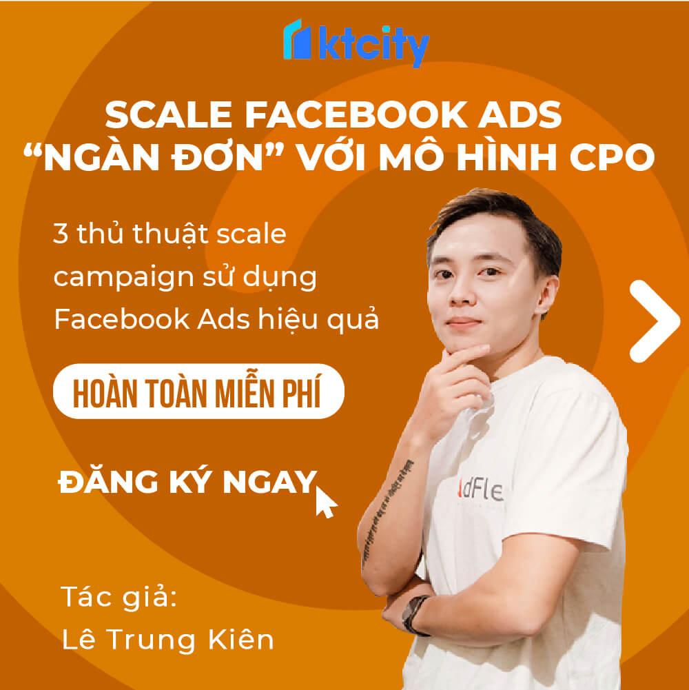 Scale Fb Ads Khóa Học Miễn Phí 02