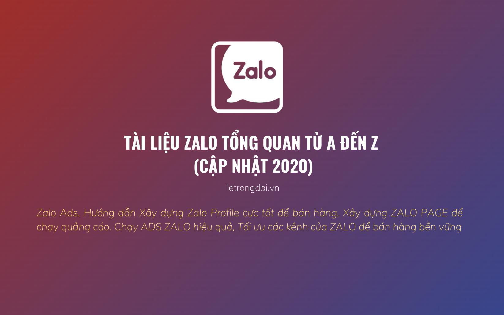 Tài Liệu Zalo Tổng Quan Từ A đến Z (update 2020