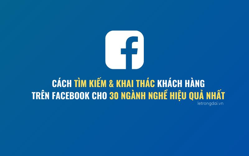 Tìm Kiếm Và Khai Thác Khtn Trên Facebook Hiệu Quả