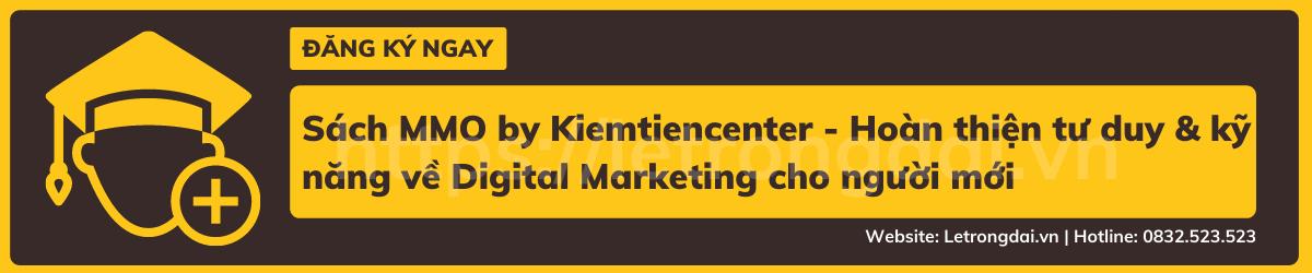 Sách Mmo By Kiemtiencenter Hoàn Thiện Tư Duy & Kỹ Năng Về Digital Marketing Cho Người Mới