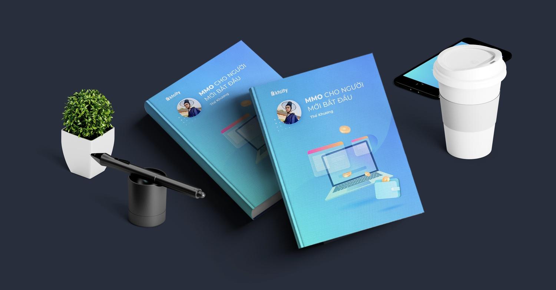 Ebook MMO cho người mới bắt đầu - Lộ trình tư duy & phương hướng tìm ra hình thức MMO nên theo đuổi (Version 2020)