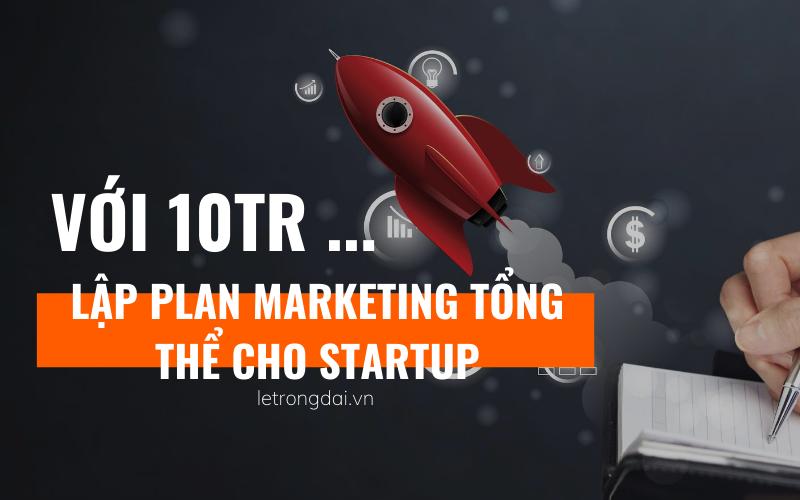 Plan Marketing Với 10 Triệu
