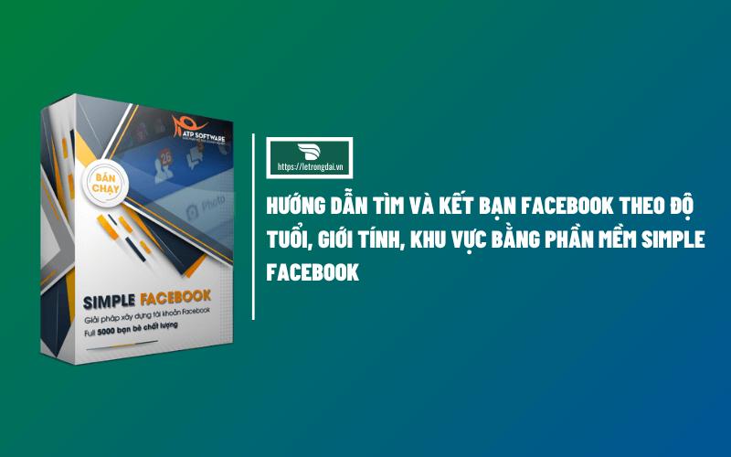 Hướng Dẫn Tìm Và Kết Bạn Facebook Theo độ Tuổi, Giới Tính, Khu Vực (1)