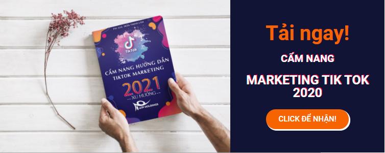 Hướng Dẫn Xây Dựng Kênh Tiktok Marketing A-Z mới nhất 2021 (Tài Liệu – Ebook)
