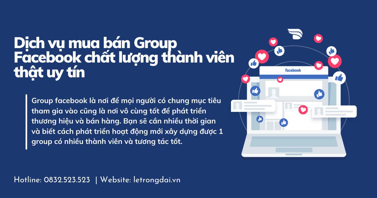 Dịch vụ mua bán Group Facebook chất lượng thành viên thật uy tín