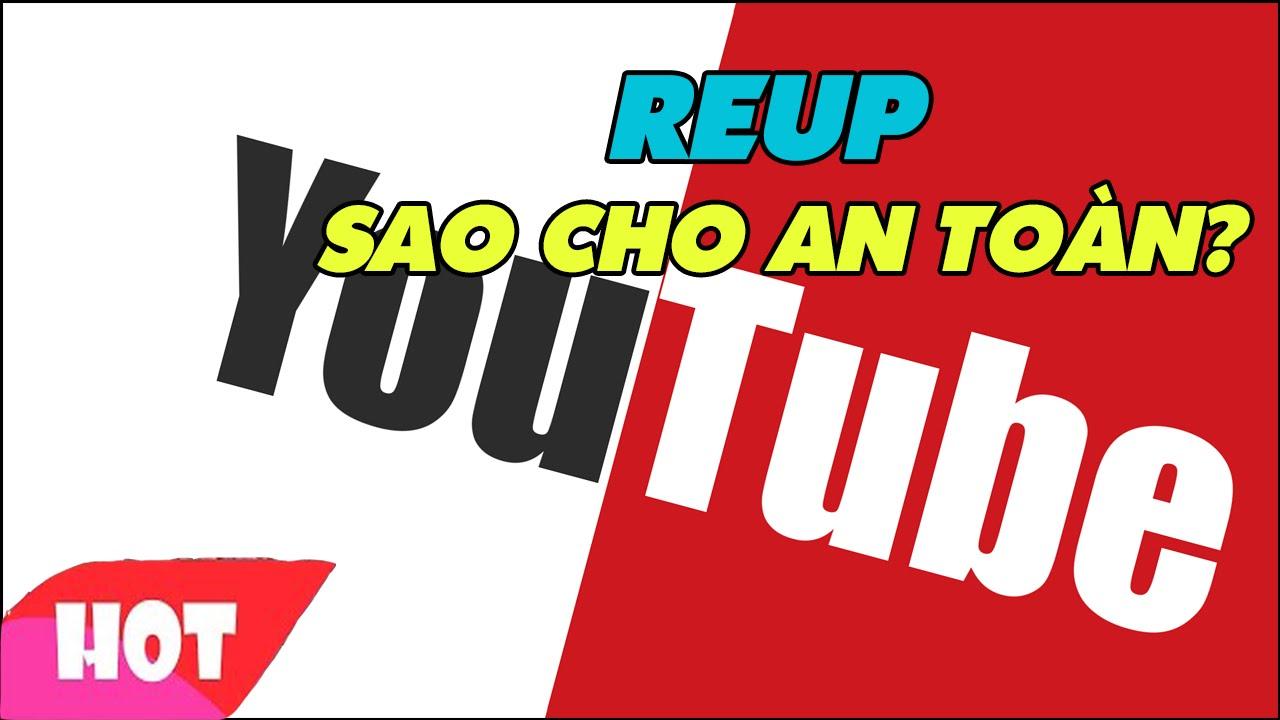 Reup Youtube 1