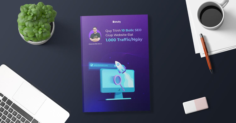 Ebook 10 Buoc Seo Giup Website Dat 1000 Traffic Moi Ngay
